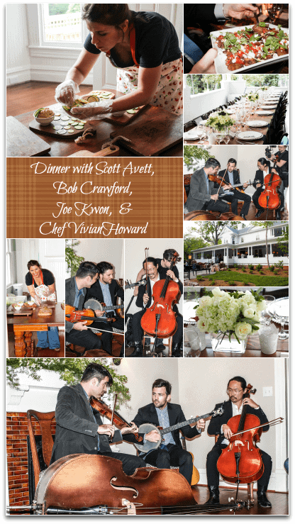 Dinner with Scott Avett, Bob Crawford, Joe Kwon, and Chef Vivian Howard