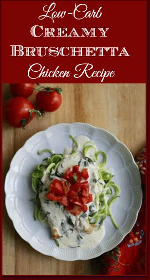 Low Carb Creamy Bruschetta Chicken Recipe