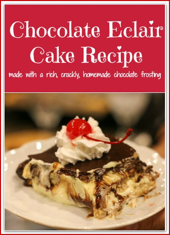 Chocolate Eclair Cake is made of layers of a creamy pudding mixture and graham crackers, then topped with a rich, crackly, homemade chocolate frosting that will make your heart sing. It is a signature no-bake dessert for family gatherings, cookouts, and parties. You are going to love this easy, simple, dreamy dessert!