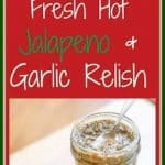 This Fresh Hot Jalapeño and Garlic Relish is packed with some major heat and full of an incredible flavor. It's a great condiment for all types of food from hotdogs, hamburgers, chicken, sweet potatoes, potatoes, and if you are brave, chips!