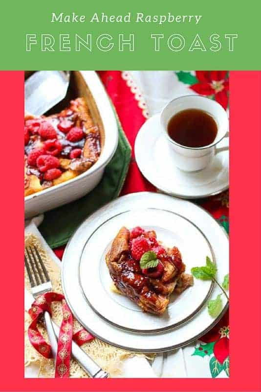 Make Ahead Raspberry French Toast Recipe