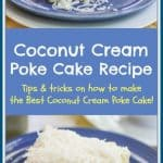 I love a good cake, especially if it is moist and creamy. In this recipe, I am going to give you my tips and tricks on how to make the Best Coconut Cream Poke Cake. This cake has turned into one of my personal favorites. After you take a bite, it will become one of yours also!