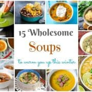 15 wholesome winter soup recipes