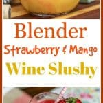 This #Blender #Strawberry and #Mango #WineSlushy is easy to make and easier to drink! Cheers!