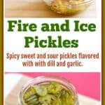 This is an easy Fire and Ice Pickles recipe. Fire and Ice Pickles are spicy, sweet, sour, flavored with dill and garlic.