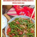 Learn how to make authentic Greek green beans (Fasolakia) braised in a delicious tomato sauce. This recipe can be made with fresh, frozen, or canned green beans. #greenbeans #GreekGreenBeans #GreekFood