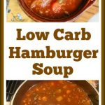 This is an easy, tasty, healthy low-carb Hamburger Soup Recipe that is easy to make. It is made with flavorful beef and tomato broth that is loaded with vegetables. It will become your favorite hearty, go-to soup for the winter!