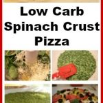 This spinach pizza crust is a low carb pizza crust recipe. Add your favorite pizza toppings and it tastes just like a real pizza. #lowcarb #lowcarbpizza #spinachcrustpizza