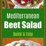 Do you like beets? Then you will love this Mediterranean beet salad that is made with goat cheese, pecans, balsamic vinegar, & olive oil!