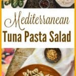 Mediterranean Tuna Pasta Salad with Capers and Olives is an easy tuna pasta salad recipe. It makes a lovely side dish or a perfect lunch. #tunapastasalad