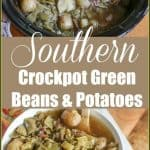 TheseSouthern Crockpot Green Beans and Potatoes are seasoned with bacon for a delicious flavor. They are a perfect side to any meal and easy to make. #crockpotgreenbeans #slowcookergreenbeans