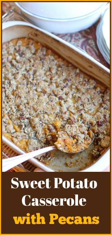 This delicious Southern Sweet Potato Casserole with Pecans makes a lovely side dish to any meal. The sweet and crunchy pecan crust tops a creamy rich sweet potato filling. This family recipe is a favorite Thanksgiving side dish tradition in our home. #sweetpotatocasserole #easysweetpotatoecasserole