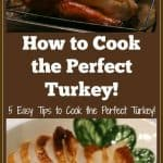 5 Tips for Cooking a Perfect, Juicy Turkey #turkey #thanksgiving